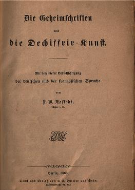 Friedrich Wilhelm Kasiski Die Geheimschriften und die Dechiffrir-Kunst criptoanálisis